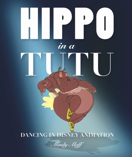 'Hippo in a Tutu' Cover Illustration Copyright c 2008 Disney Enterprises, Inc. Published by Disney Editions, an imprint of Disney Book Group.