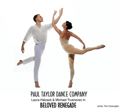 Paul Taylor Dance Company's Michael Trusnovec and Laura Halzack in <i>Beloved Renegade</i>